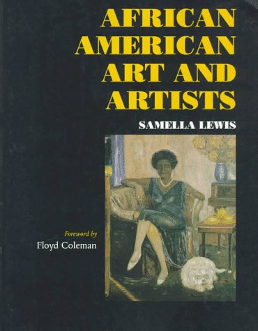 African American Art and Artists. Foreword by Floyd Coleman