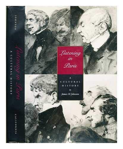 9780520085640: Listening in Paris: A Cultural History (Studies on the History of Society and Culture)