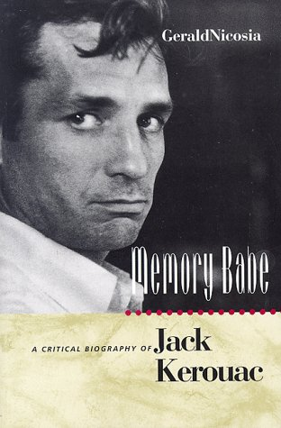 9780520085695: Memory Babe: A Critical Biography of Jack Kerouac