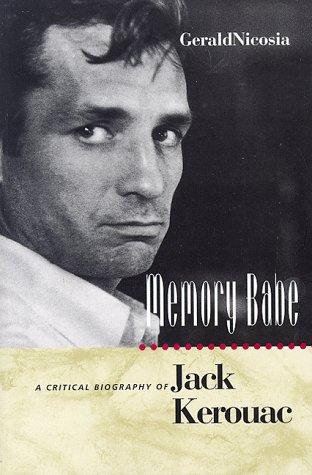 9780520085695: Memory Babe: A Critical Biography of Jack Kerouac