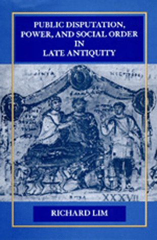 9780520085770: Public Disputation, Power, and Social Order in Late Antiquity (Transformation of the Classical Heritage)