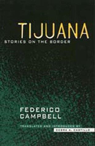 9780520086036: Tijuana: Stories on the Border