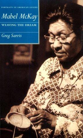 Mabel McKay: Weaving the Dream (Portraits of: Greg Sarris