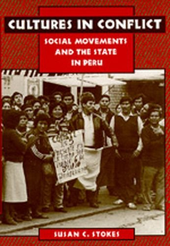 9780520086173: Cultures in Conflict: Social Movements and the State in Peru