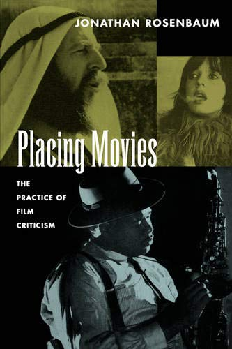 9780520086333: Placing Movies: The Practice of Film Criticism