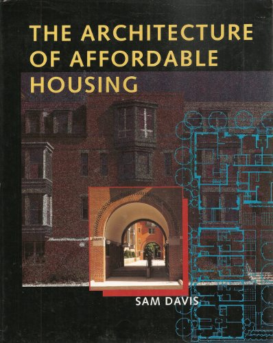 9780520087583: The Architecture of Affordable Housing
