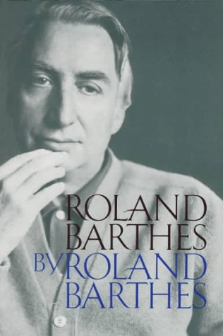 9780520087835: Roland Barthes
