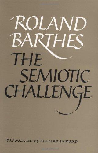 9780520087842: The Semiotic Challenge