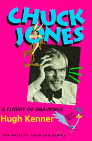 Chuck Jones: A Flurry of Drawings (Portraits of American Genius)