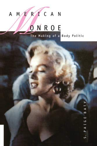 9780520088061: American Monroe: The Making of a Body Politic