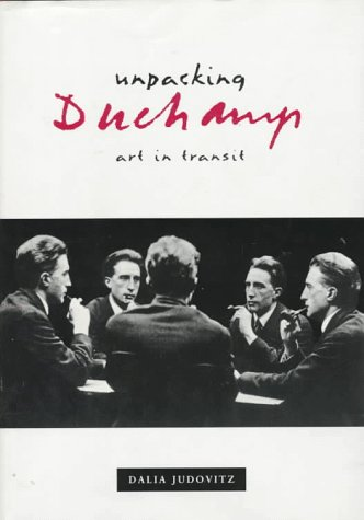 Unpacking Duchamp: Art In Transit: Judovitz, Dalia