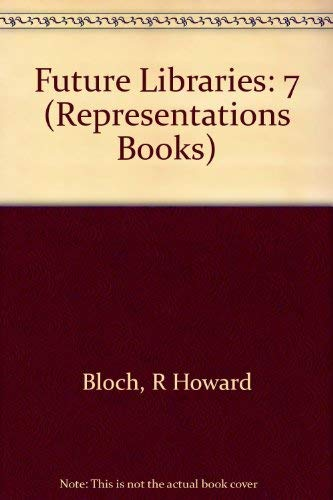 9780520088108: Future Libraries (Representations Books)