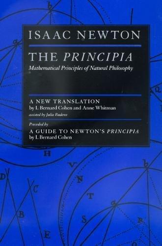 9780520088177: The Principia : Mathematical Principles of Natural Philosophy