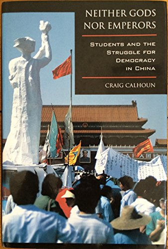 9780520088269: Neither Gods Nor Emperors: Students and the Struggle for Democracy in China