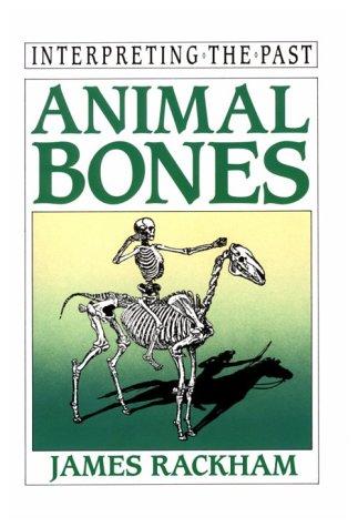 9780520088337: Animal Bones (Interpreting the Past)