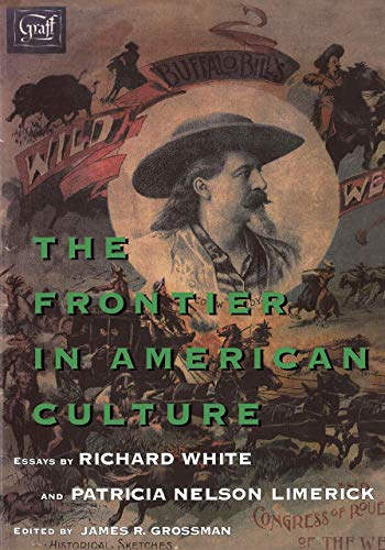 9780520088443: The Frontier in American Culture
