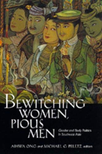 9780520088610: Bewitching Women, Pious Men: Gender and Body Politics in Southeast Asia