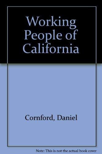 9780520088641: Working People of California