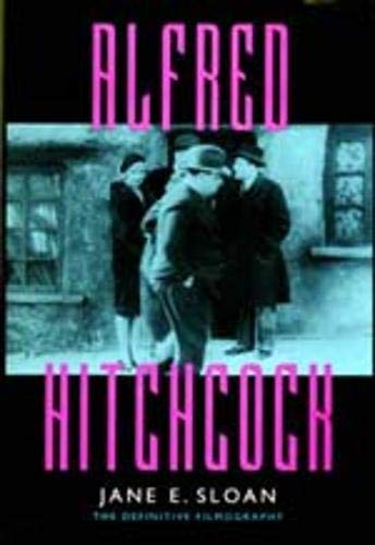 9780520089044: Alfred Hitchcock: A Filmography and Bibliography (Reference Publication in Film)