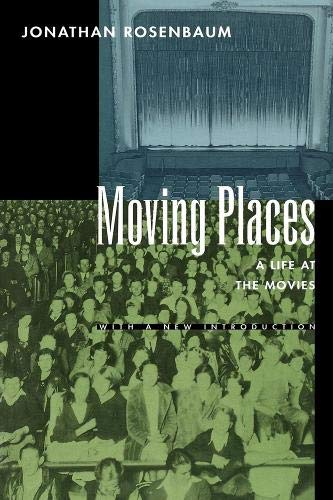 9780520089075: Moving Places: A Life at the Movies