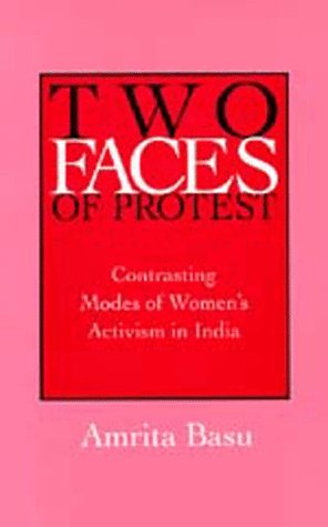 9780520089198: Two Faces of Protest: Contrasting Modes of Women's Activism in India