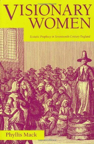 9780520089372: Visionary Women: Ecstatic Prophecy in Seventeenth-Century England