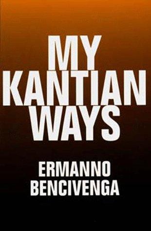 9780520089846: My Kantian Ways