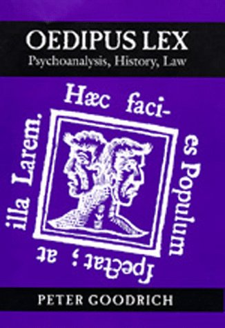 9780520089907: Oedipus Lex: Psychoanalysis, History, Law (Philosophy, Social Theory, and the Rule of Law)