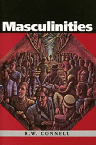 9780520089990: Masculinities: Knowledge, Power and Social Change