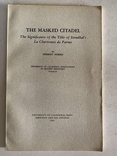 Masked Citadel: Significance of the Title of: Morris, Herbert