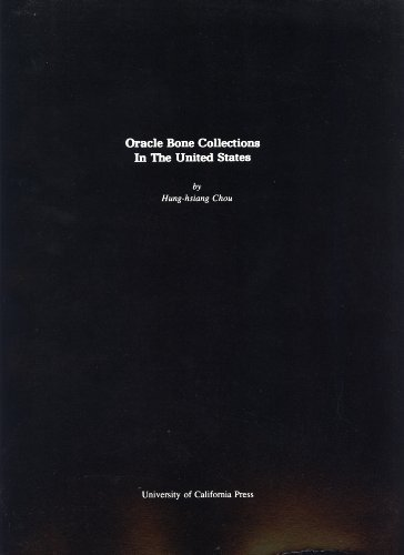 Oracle Bone Collections in the United States: Chou, Hung-Hsiang