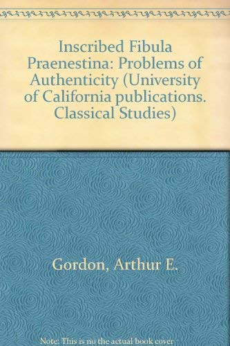 9780520095373: Inscribed Fibula Praenestina: Problems of Authenticity