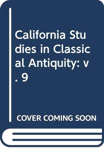 9780520095656: California Studies In Classical Antiquity Volume 9