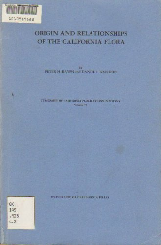 9780520095731: Origin and Relationships of the California Flora (UC Publications in Botany)