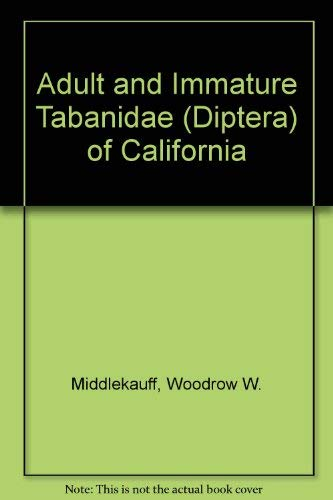 9780520096042: Adult and immature Tabanidae (Diptera) of California (Bulletin of the California Insect Survey ; v. 22)