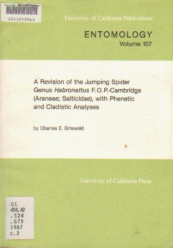 9780520096967: A Revision of the Jumping Spider Genus Habronattus F.O.P.-Cambridge (UNIVERSITY OF CALIFOR)