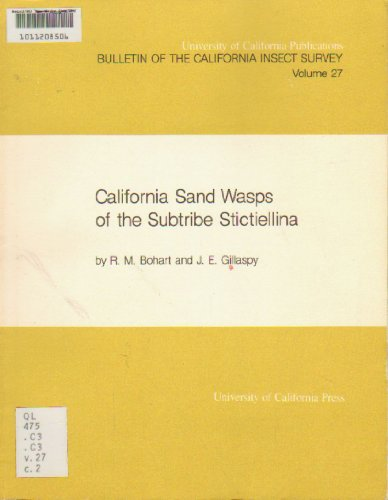 9780520096974: California Sand Wasps of the Subtribe Stictiellina (Bulletin of the California Insect Survey)
