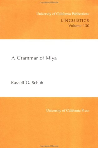 9780520098213: A Grammar of Miya (UC Publications in Linguistics)