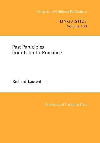 9780520098329: Past Participles from Latin to Romance