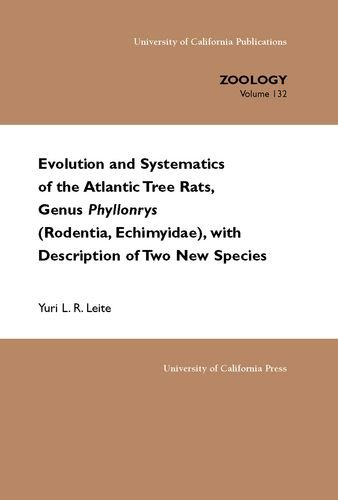 Evolution and systematics of the Atlantic Tree Rats, genus Phyllomys (Rodentia, Echimyidae), with ...