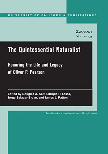 The Quintessential Naturalist: Honoring the Life and