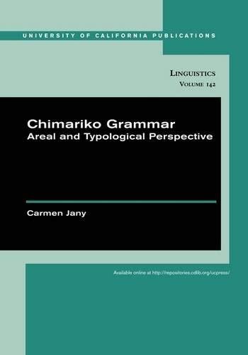 9780520098756: Chimariko Grammar: Areal and Typological Perspective (UC Publications in Linguistics)