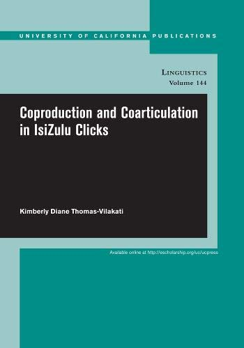 Coproduction and Coarticulation in IsiZulu Clicks: Kimberly Thomas-Vilakati