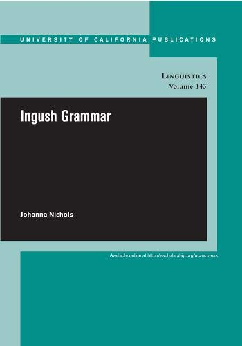 9780520098770: Ingush Grammar (UC Publications in Linguistics)