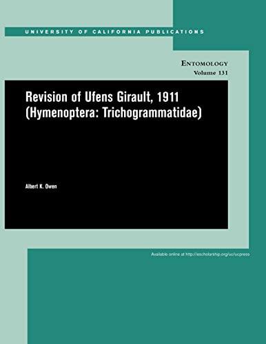 Revision of Ufens Girault, 1911 (Hymenoptera: Trichogrammatidae) (Paperback): Albert K. Owen