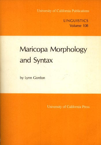 9780520099654: Maricopa Morphology and Syntax (UC Publications in Linguistics)