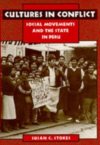 9780520200234: Cultures in Conflict: Social Movements and the State in Peru
