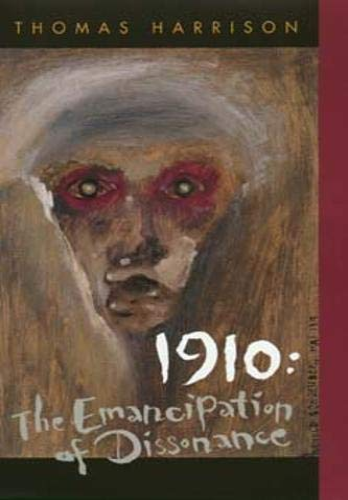 1910: The Emancipation of Dissonance: Thomas Harrison