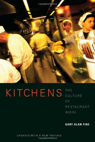9780520200784: Kitchens: The Culture of Restaurant Work