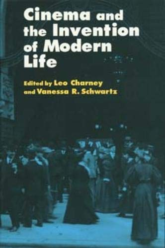 9780520201125: Cinema and the Invention of Modern Life